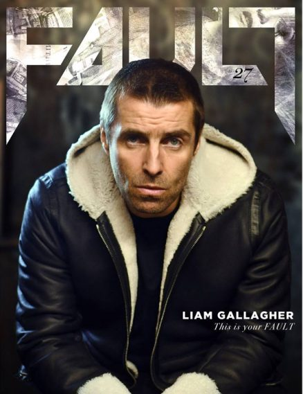 fault magazine issue 27 liam gallagher front cover
